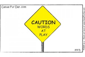 Caution_Words at Play